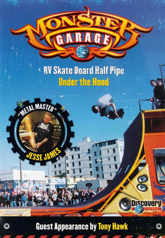 Monster Garage - Film DVD Skate Board RV Half Pipe / Sous le capot (Discovery Channel)
