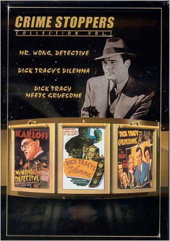 Crime Stoppers Volume 1 (M. Wong, Détective / Le dilemme de Dick Tracy / Dick Tracy Meets Gruesome) Film DVD