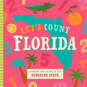 Let's Count Florida Board Book - Crunch Natural Parenting is where to buy