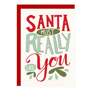 """Santa Must Really Like You"" Christmas Greeting Card - Crunch Natural Parenting is where to buy"