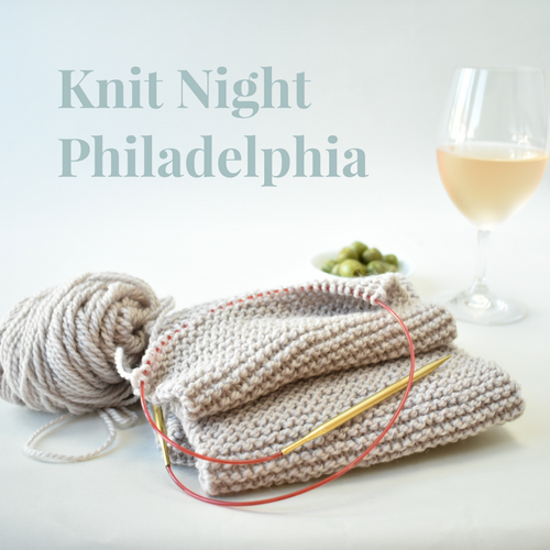 Join us for Knit Night in Philadelphia!