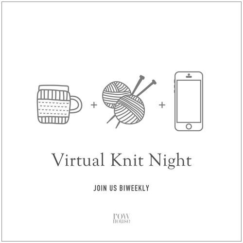 Join us for our Biweekly Virtual Knit Nights