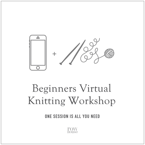 Beginners Virtual Knitting Workshop