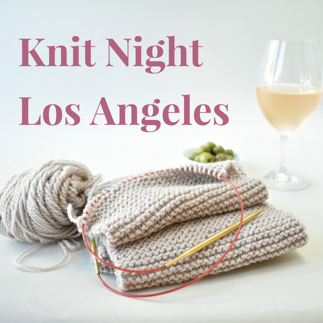 Knit Night LA - Row House x KnitsyKnits