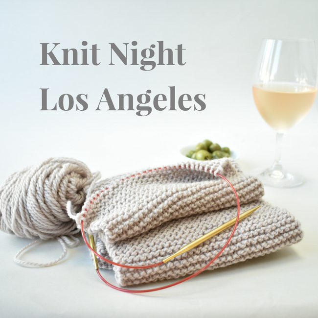 Our next LA Knit Night is January 28th!