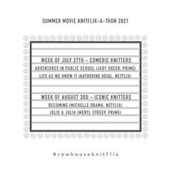 Summer Movie Knitflix-a-thon Schedule for 2 weeks