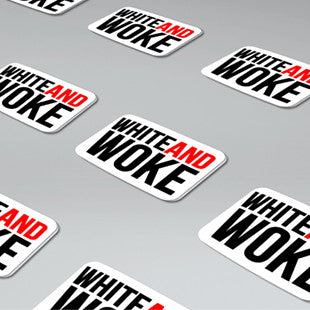 #WHITEANDWOKE Stickers