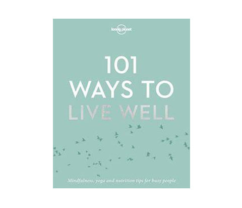 101 Ways to Live Well - Books - Bookspeed - TAILOR & FORGE