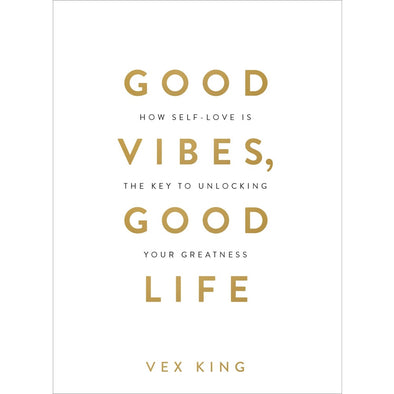 Good Vibes Good Life - Books - Bookspeed - TAILOR & FORGE