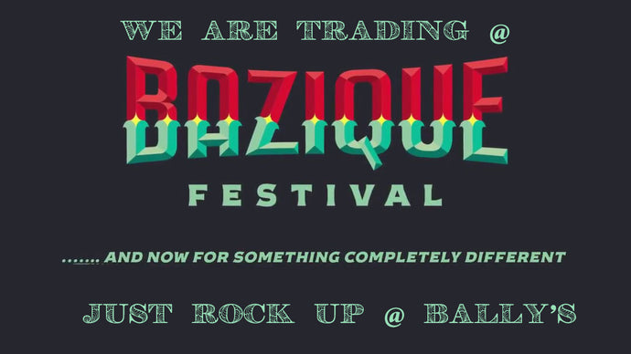 We Are Trading @ Bazique Festival 16 - 18 March 2018