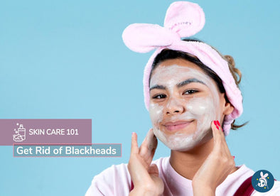 Skincare 101: Get Rid of Blackheads