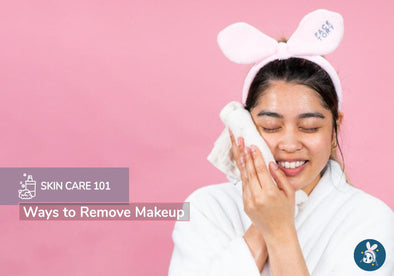 Skincare 101: Ways to Remove Makeup