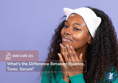 Skincare 101: What's the Difference Between Essence, Toner and Serum?
