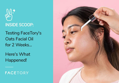 Testing the FaceTory Oats Calming Glow Weightless Facial Oil for 2 Weeks... Here's What Happened!