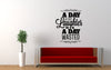 A Day Without Laughter Quote Wall Decal Sticker