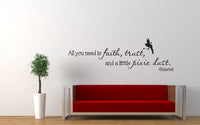 All You Need Is Faith Trust Pixie Dust Tinkerbell Quote Wall Decal Sticker