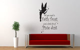 All You Need Is Faith Trust And A Little Pixie Dust Tinkerbell Quote Wall Decal Sticker