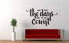 Dont Count The Days Make The Days Count Quote Wall Decal Sticker
