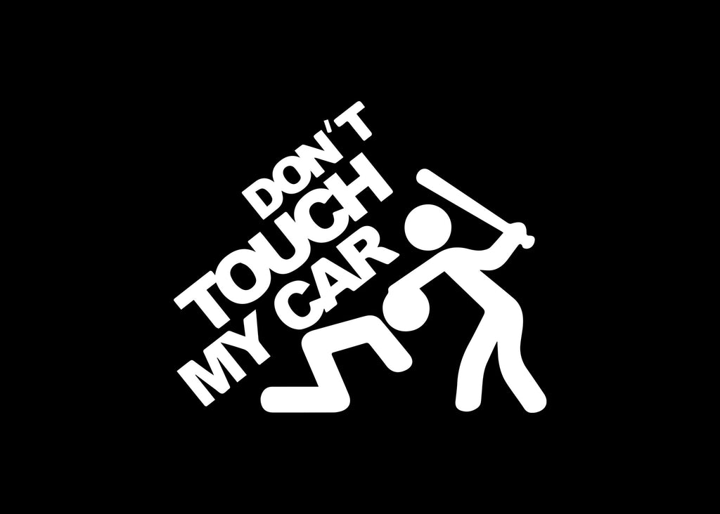Don't Touch My Car JDM Car Decal Sticker