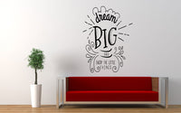 Dream Big Wall Decal Sticker - The Decal God
