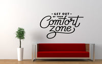 Get Out Of Your Comfort Zone Quote Wall Decal Sticker
