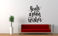 Goals Without A Plan Are Just Wishes Quote Wall Decal Sticker