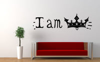 I Am King Quote Wall Decal Sticker