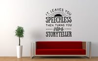 It Leaves You Speechless Storyteller Quote Wall Decal Sticker - The Decal God