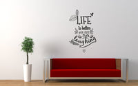 Life Is Better When Your Laughing Quote Wall Decal - The Decal God