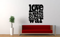 Love Is A Kind Of War Quote Wall Decal - The Decal God