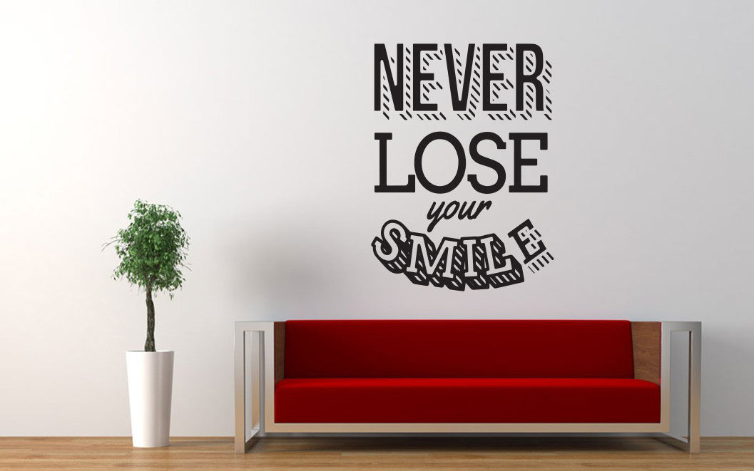 Never Lose Your Smile Quote Wall Decal Sticker The Decal God