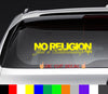 Not of This World No Religion Just a Relationship NOTW Decal Sticker Graphic