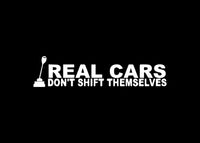 Real Cars Don't Shift Themselves JDM Decal