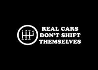 Real Cars Don't Shift Themselves JDM Decal Sticker