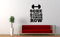 Sore Today Strong Tomorrow Gym Quote Wall Decal Sticker