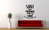 Start Your Morning With A Smile Quote Wall Decal - The Decal God