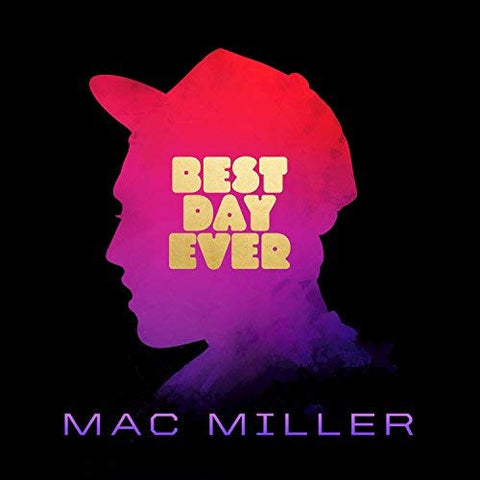 Mac Miller - Best Day Ever (5th Anniversary Remastered Edition) [Explicit]