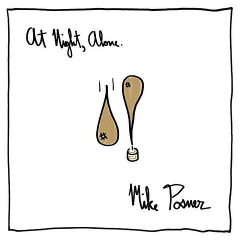 Mike Posner - At Night, Alone. [Explicit]