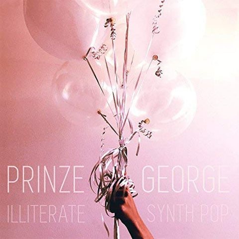 Prinze George - Illiterate Synth Pop [Explicit]