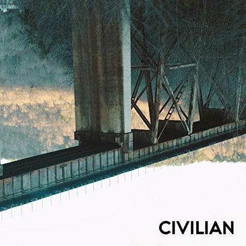 Civilian - You Wouldn't Believe What Privilege Costs