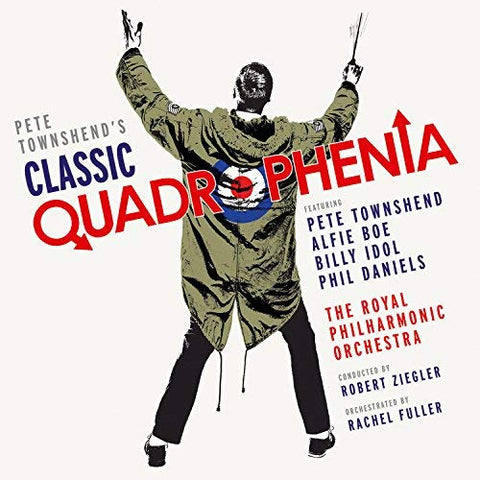 Alfie Boe and Billy Idol and Pete Townshend and Phil Daniels and Robert Ziegler and Royal Philharmonic Orchestra - Pete Townshend's Classic Quadrophenia LP