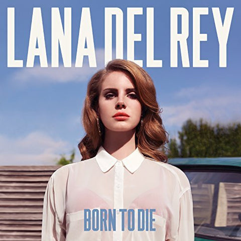 Lana Del Rey - Born To Die [Explicit]