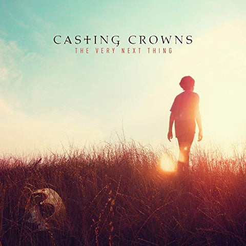 Casting Crowns - The Very Next Thing LP