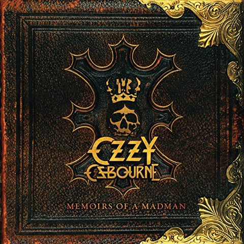 Ozzy Osbourne - Memoirs of a Madman [Explicit]