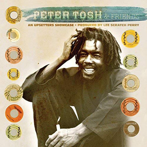 Peter Tosh And Friends - An Upsetters Showcase