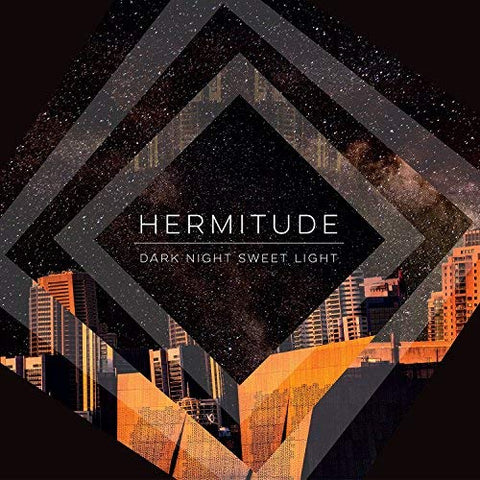 Hermitude - Dark Night Sweet Light LP