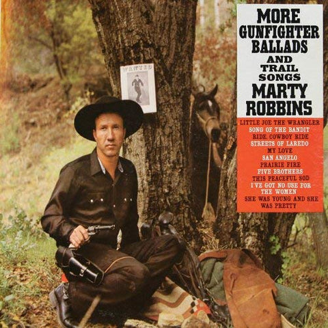 Marty Robbins - More Gunfighter Ballads and Trail Songs (Bonus Track Version)
