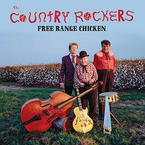 The Country Rockers - Free Range Chicken
