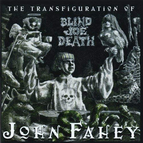 John Fahey - The Transfiguration Of Blind Joe Death (Remastered)