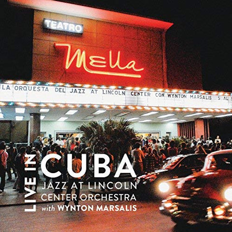 Jazz at Lincoln Center Orchestra with Wynton Marsalis - Live in Cuba